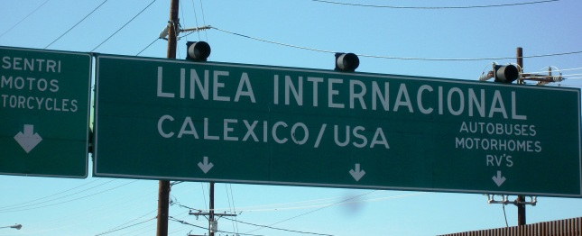 At the Mexicali - Calexico border