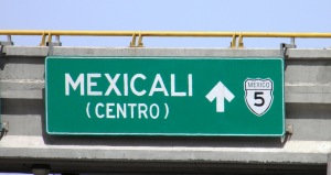 Mexicali sign